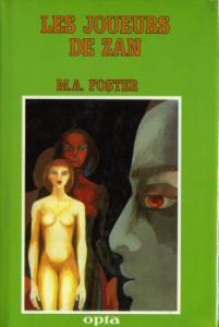 Les Joueurs de Zan de Daniel WALTHER, M. A. FOSTER (Club du livre d'anticipation)