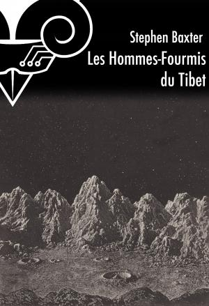 Les Hommes-Fourmis du Tibet