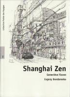 Shanghai Zen