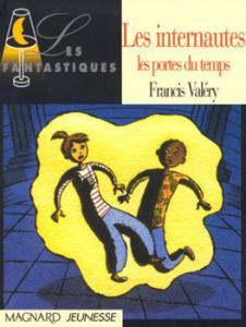 Les Portes du temps de Francis  VALÉRY (Les Fantastiques)