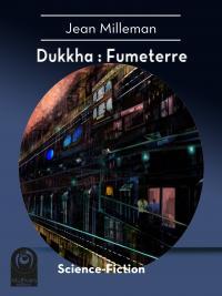 Dukkha : Fumeterre