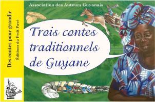 Trois contes traditionnels de Guyane