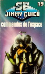 Commandos de l'espace de Jimmy GUIEU (Science-fiction Jimmy Guieu)