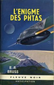 L'Énigme des Phtas de B.R. BRUSS (Anticipation)