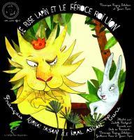 Le rusé lapin et le féroce Roi lion, conte turc (1CD audio)