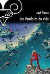 Les Vandales du Vide