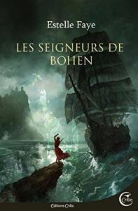 Les seigneurs de Bohen de Estelle  FAYE (Fantasy)