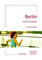 Berlin mis en scènes