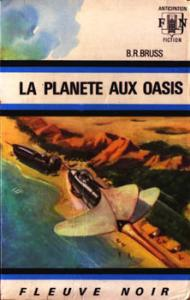 La Planète aux oasis de B.R. BRUSS (Anticipation)