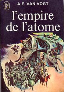 L'Empire de l'atome de Alfred Elton VAN VOGT (J'ai Lu SF)