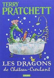 Les dragons de Château-Croulant : Et autres histoires de Terry PRATCHETT (Le Maedre)