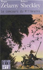 Le Concours du millénaire de Robert SHECKLEY, Roger ZELAZNY (Folio SF)