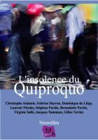 L'insolence du Quiproquo