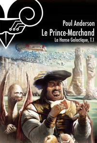 Le Prince-Marchand de Poul ANDERSON