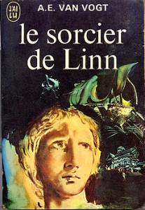 Le Sorcier de Linn de Alfred Elton VAN VOGT (J'ai Lu SF)
