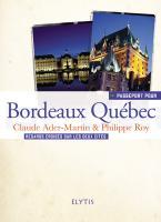 Passeport pour Bordeaux-Québec