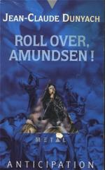 Roll over, Amundsen !
