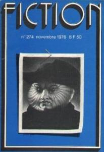 Fiction n° 274 de Phyllis MacLENNAN, Charles West RUNYON, Maxime BENOIT-JEANNIN, Guy SCOVEL, Henry SLESAR, Richard A. LUPOFF, Jean LE CLERC DE LA HERVERIE, Avram DAVIDSON (Fiction)