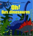 Oh ! Des dinosaures de Sarah SHEPPARD