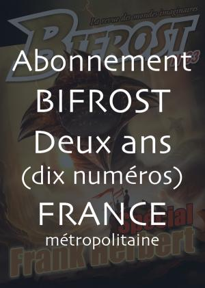 Deux ans (10 numéros) - France métropolitaine