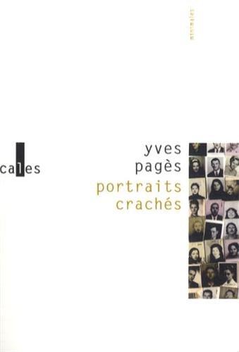 Portraits crachés/Répétition générale