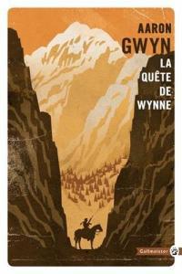 La quête de Wynne de Aaron GWYN (Totem)