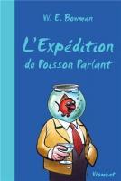 L'expédition du Poisson Parlant