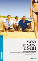 Sea, no Sex and Sun (scénario du film)