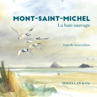 Mont-Saint-Michel, la baie sauvage