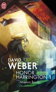 Mission Basilic de David WEBER (J'ai Lu SF)