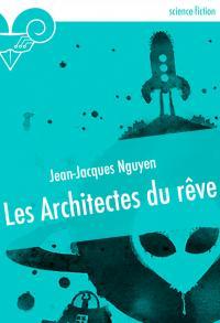 Les Architectes du rêve