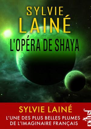 L'Opéra de Shaya