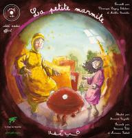 La petite marmite, conte d'Algérie, livre+CD : Edition bilingue français-arabe (1CD audio)