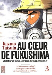 Au coeur de Fukushima, tome 3 de Kazuto TATSUTA (Kana)