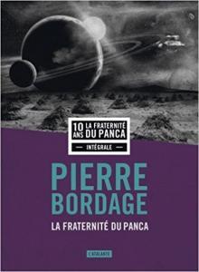 La fraternité du Panca de Pierre BORDAGE (L'ATALANTE)