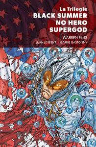 Trilogie Black Summer - No hero - Supergod de Warren ELLIS (HiComics)