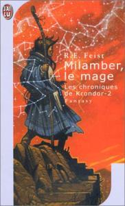Milamber, le mage de Raymond Elias FEIST (J'ai Lu SF)