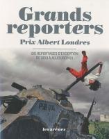 Grands reporters Prix Albert Londres
