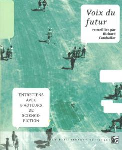 Voix du futur de Richard COMBALLOT (La Bibliothèque voltaïque)