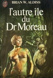L'Autre île du Dr. Moreau de Brian ALDISS (J'ai Lu SF)