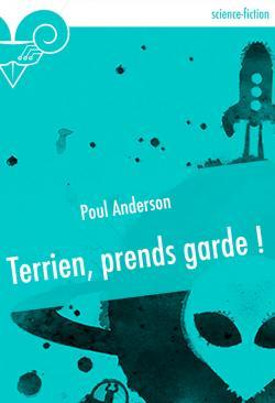 Terrien, prends garde ! de Poul ANDERSON