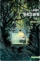 Sale Boulot de Larry BROWN (Totem)