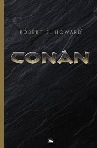 Conan de Robert E. HOWARD (Les Intégrales)