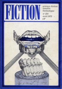 Fiction n° 224 de Fritz LEIBER, Harlan ELLISON, Theodore STURGEON, Philip K. DICK, Dennis ETCHISON, Guy SCOVEL, George W. BARLOW, Jean-Pierre ANDREVON, François RIVIÈRE (Fiction)