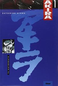 Akira t. 1 : L'autoroute de Katsuhiro OTOMO (GLENAT)