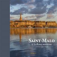 Saint-Malo et la Rance maritime