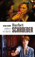 Barbet Schroeder, ombres et clarté (cartonné)