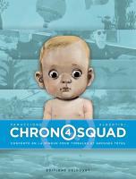 Chronosquad 4/4 de Gregory PANACCIONE (Delcourt)