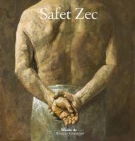 Safet Zec - La peinture et la vie
