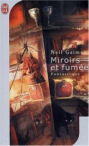 Miroirs et fumée de Neil GAIMAN (J'ai Lu SF)
